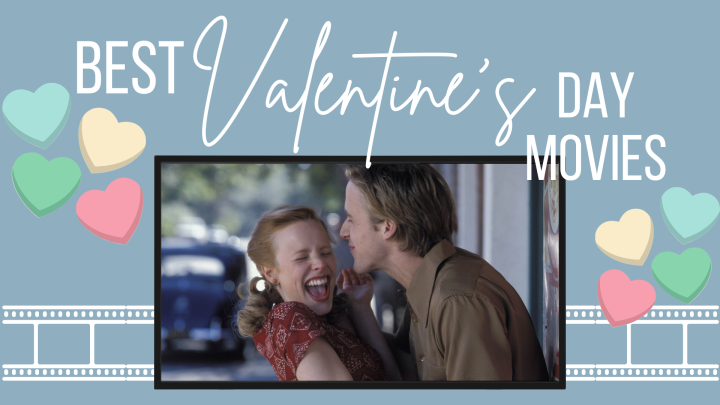 Best Valentine's Day Movies