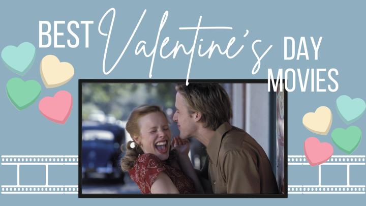 Best Valentine's DayMovies